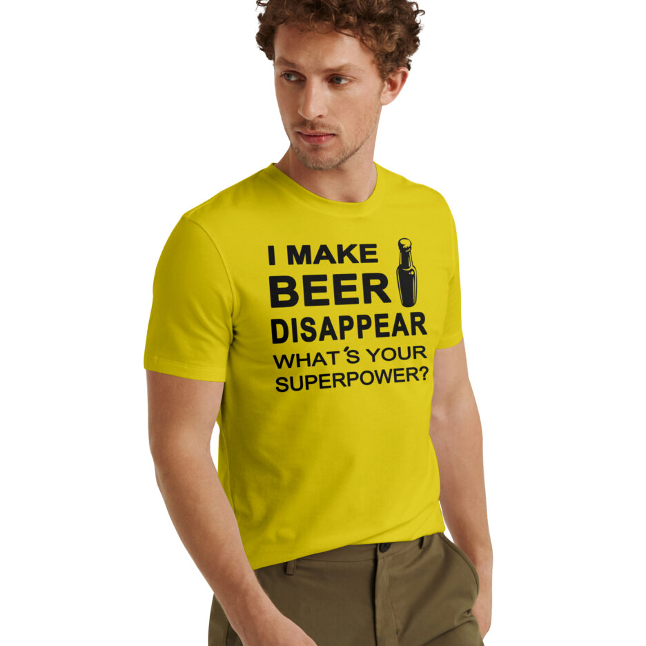 I MAKE BEER DISAPPEAR WHAT'S YOUR SUPERPOWER ?